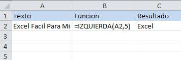 Función de texto de Excel: IZQUIERDA, regresa una cantidad de letras desde la izquierda
