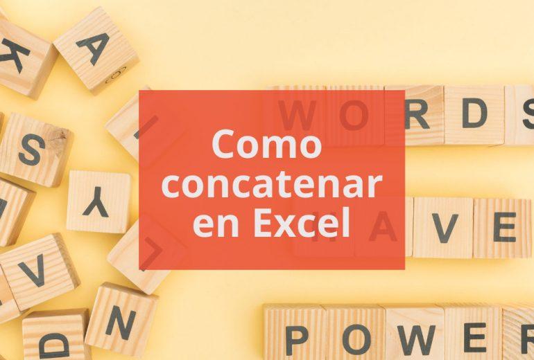 Como concatenar textos en Excel