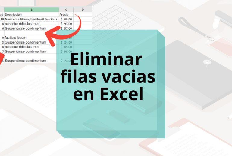 Como eliminar filas vacias en Excel